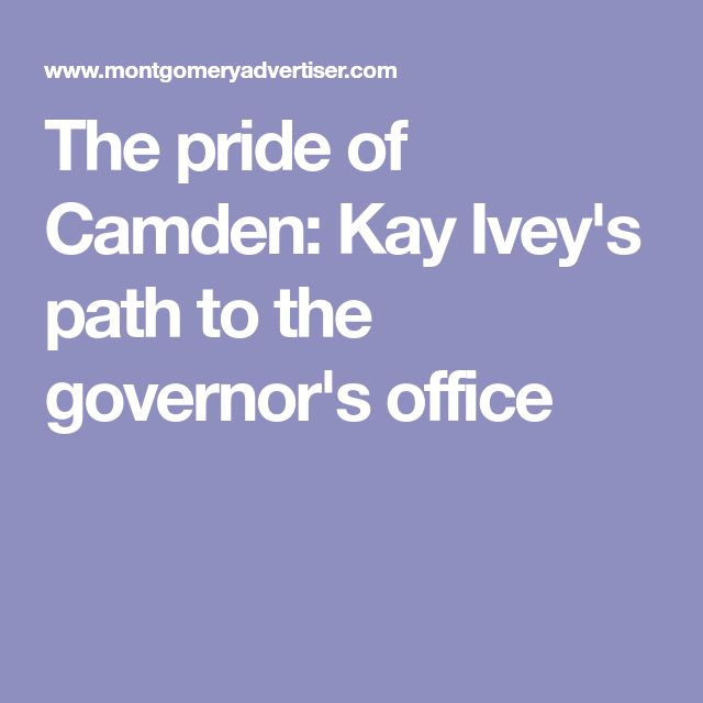The pride of Camden: Kay Ivey's path to the governor's office