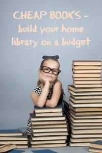 Cheap Books - building your home library on a budget -