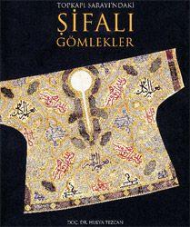 Talisman shirt. Une des plus remarquée et celle de Cem Sultan , prince infortuné, Sultan d'un mois à Brousse, enfermé à Bourganeuf, la confection de sa chemise aurait duré trois ans .