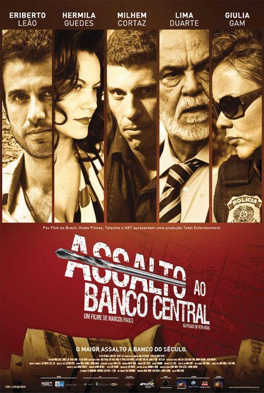 """""""Assalto ao Banco Central"""" (filme nacional - 2011)"""