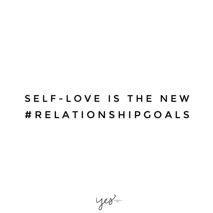 self love is the new relationshipgoals. For more inspiration, quotes and tips on...