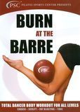 Burn at the Barre: Total Dancer Body Workout for All Levels [DVD] [2012]