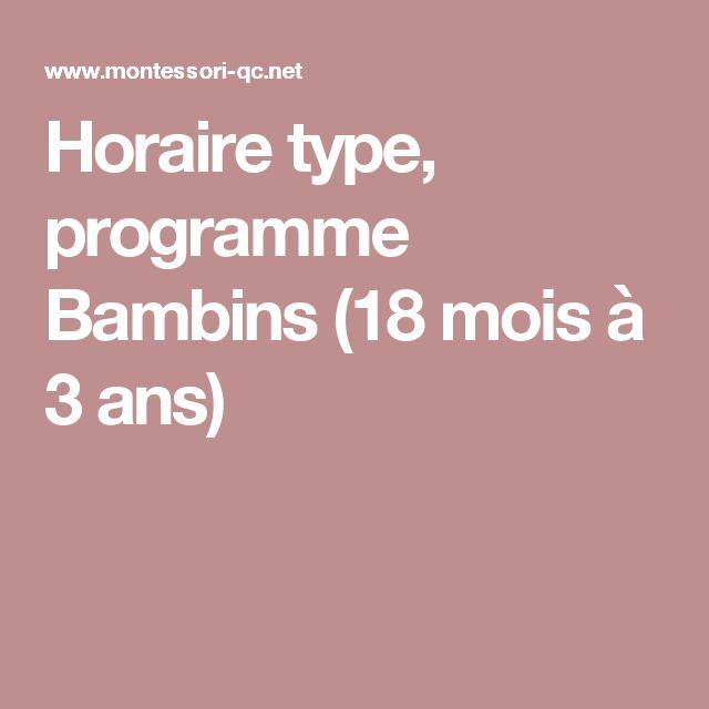 Horaire type, programme Bambins (18 mois à 3 ans)