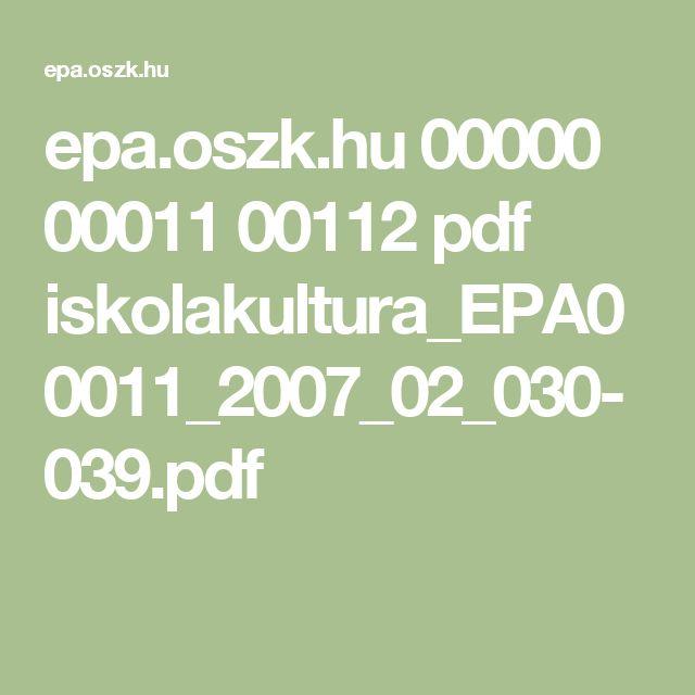 epa.oszk.hu 00000 00011 00112 pdf iskolakultura_EPA00011_2007_02_030-039.pdf