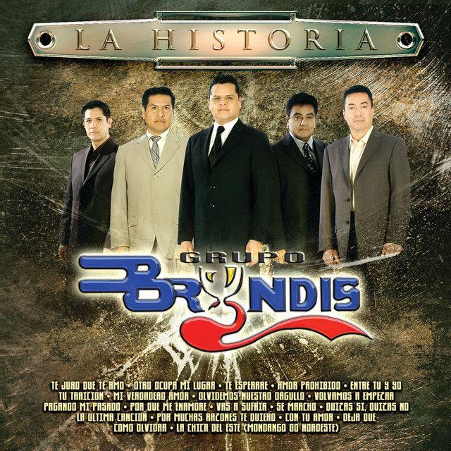 Grupo Bryndis Quizás Si Quizás No Latin Music Pop Latino My Music