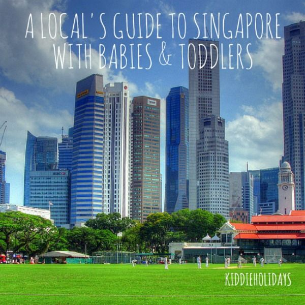 A Local's Guide to Singapore With Babies and Toddlers  #singapore #babyfriendly #toddlerfriendly