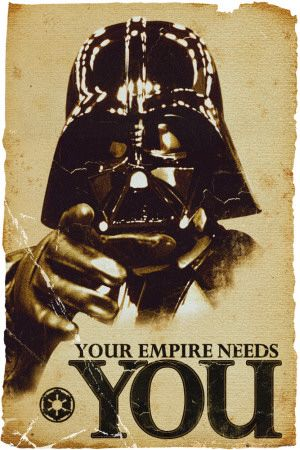 Star Wars Empire Needs You Poster
