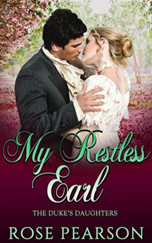 Book Cover: My Restless Earl by Rose Pearson