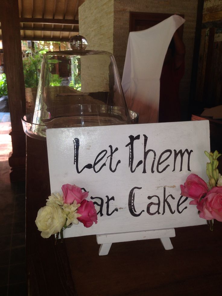 Let them eat cake signs and cake treys . Email us at - onestopeventsbali@gmail.com