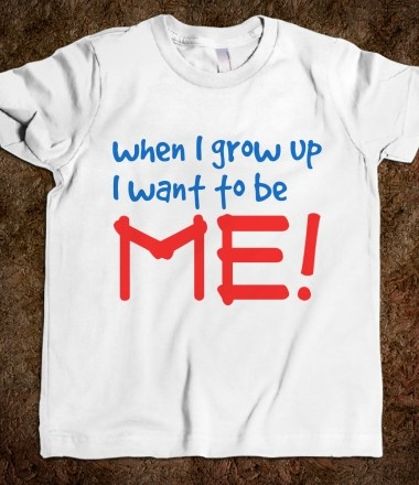 When I Grow Up I Want to be Me! Tshirt for kids