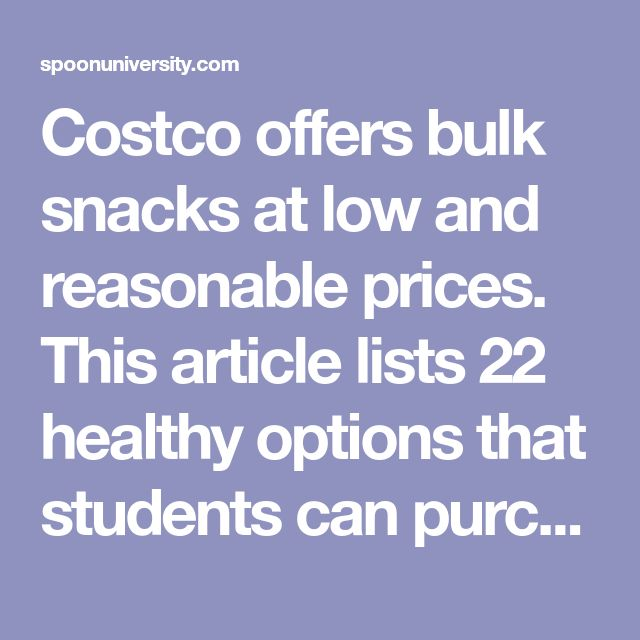 Costco offers bulk snacks at low and reasonable prices. This article lists 22 healthy options that students can purchase.