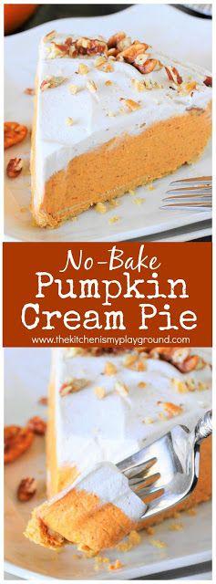 No-Bake Pumpkin Cream Pie ~ With its creamy filling & how easy it is to prepare, this pumpkin pie will quickly become a favorite to help you celebrate those special events {or random Tuesdays} of fall! #pumpkin #pumpkinpie #pumpkincreammpie #pumpkinrecipes #Thanksgiving #Thanksgivingdessert #thekitchenismyplayground www.thekitchenismyplayground.com