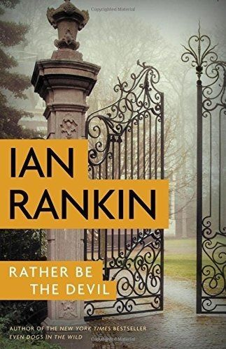 Rather Be the Devil (A Rebus Novel) (New Hardcover) by Ian Rankin