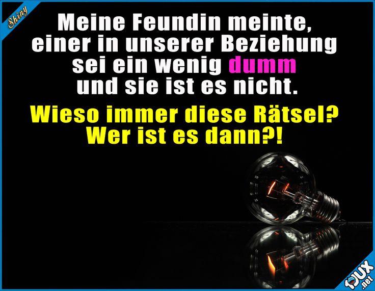 Immer diese Rätsel! #Humor #Beziehung #dumm #lustig #Sprüche #lustigeBilder #lachen #Witze #Freundin #Rätsel