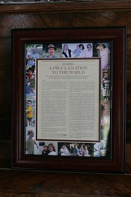 The Family:  A Proclamation to the World - I want to do this in black and white and then this with the Living Christ with pictures of Christ