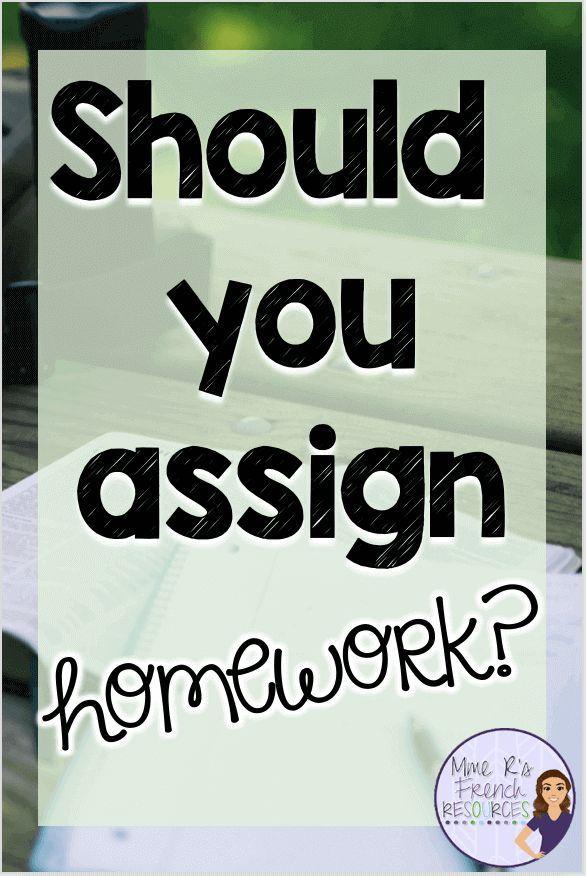 Should You Assign Homework Teaching Teacher Organization
