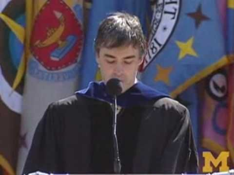 """When a really great dream shows up, grab it."" - Larry Page, University of Michigan Commencement Address, 5.2.09"