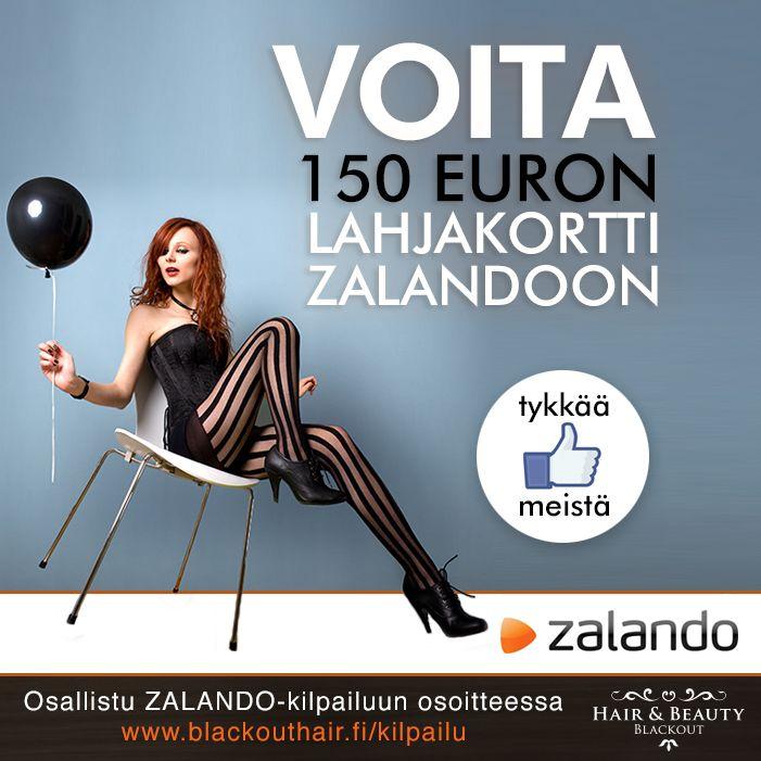Osallistu Blackoutin Zalando-kilpailuun, jossa voit voittaa 150 euron lahjakortin Zalandon verkkokauppaan.   Osallistu kilpailuun osoitteessa www.blackouthair.fi/kilpailu ja kerro mihin sinä käyttäisit 150 euron lahjakortin. #zalando