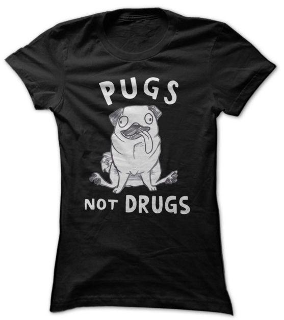 PUGS NOT DRUGS - PUG LOVER TEES Sunfrog