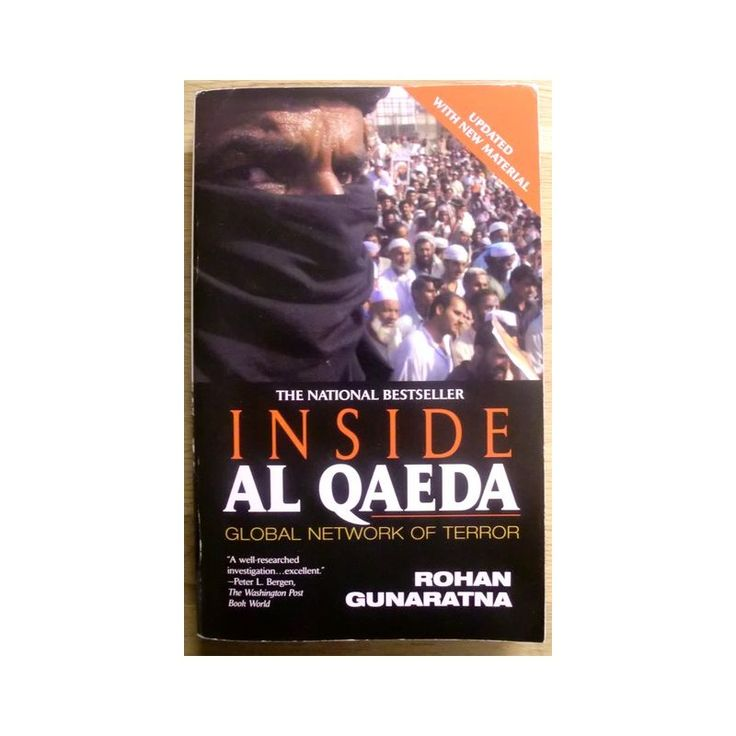 Rohan Gunuratna: Inside Al Qaeda - Global Network of Terror, New York 2003, heftet bok i god stand, 362 sider. På engelsk.