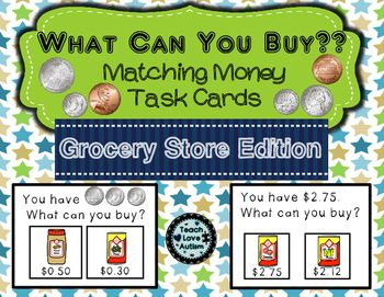 money matching task cards grocery store edition math tpt life skills task cards special. Black Bedroom Furniture Sets. Home Design Ideas