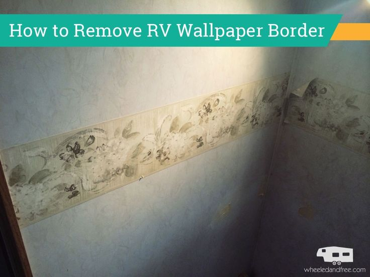 """How to Remove RV Wallpaper Border. <3 our pins? Click here: https://www.facebook.com/bound4burlingame and """"LIKE"""" to get camping tips, DIY ideas, finds on your Facebook newsfeed."""