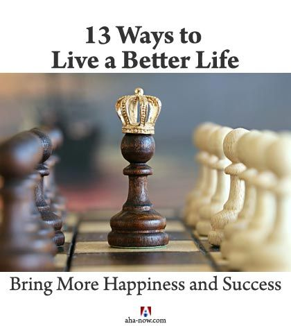 Are you bored with your daily rut of life and want to live a better life? Do you know it doesn't take much to make your life better? Just some simple changes to the way you think can make your life better by bringing you more happiness and success. Yes, it's possible to take your life to the next level - read to find out how. More at the blog. :)