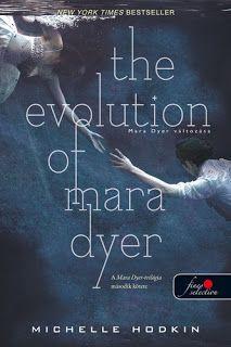 Tekla Könyvei – könyves blog: Michelle Hodkin – The Evolution of Mara Dyer: Mar...