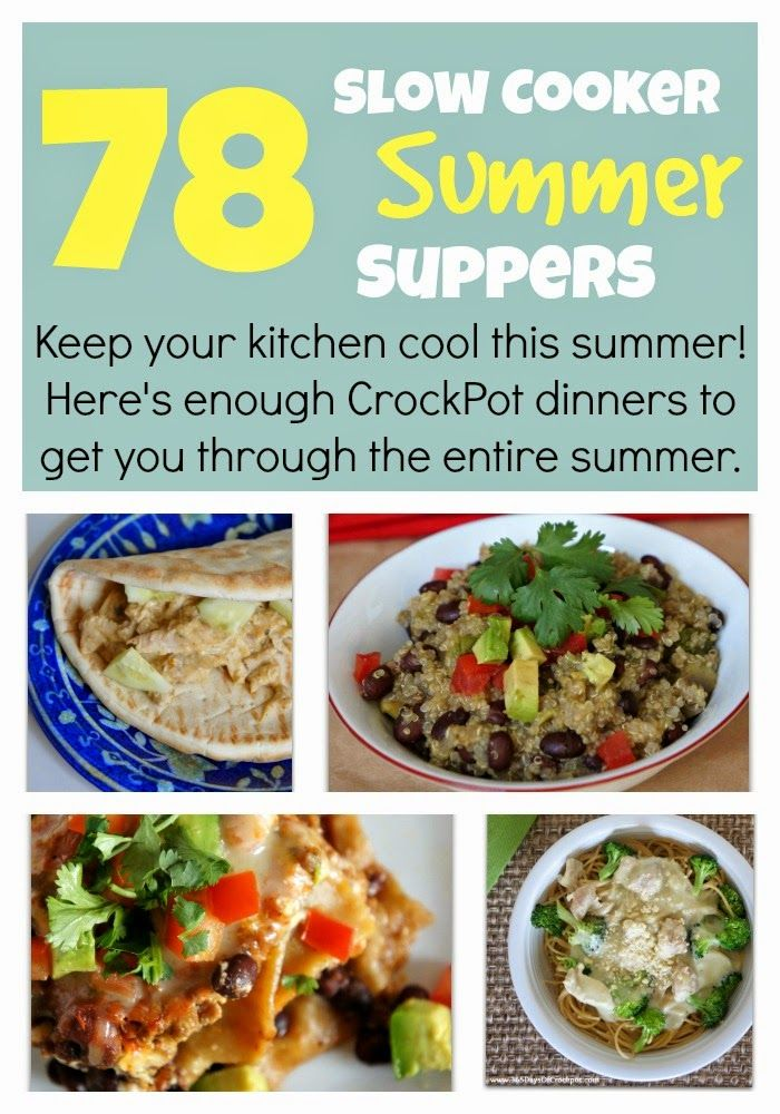 78 Slow Cooker Summer Suppers--Enough summer crockpot recipes to get you through the entire summer! - 365 Days of Slow Cooking