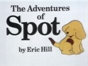 The Adventures of Spot-- Absolutely LOVED this show! Along with Franklin and Little Bear