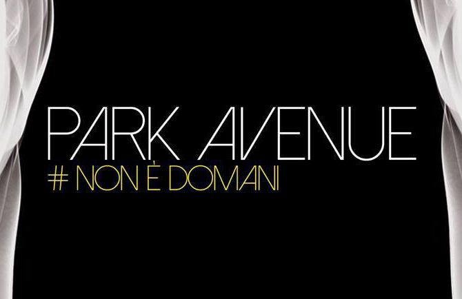 Non è Domani - Intervista con i Park Avenue