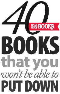 40 Books that you won't be able to put down. I'll have to check these out