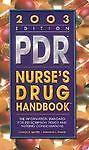 Delmar's Pdr Nurse's Drug Handbook 2003