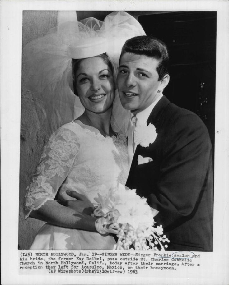 Singer/Songwriter Frankie Avalon and Kay Deibel married in ...