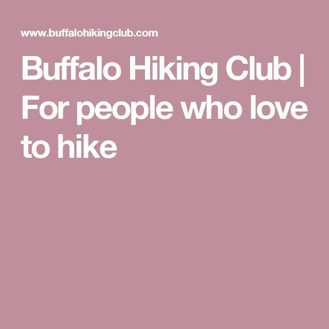 Buffalo Hiking Club | For people who love to hike
