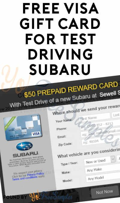 Free Visa Gift Card For Test Driving Subaru Stuff Coupons Offers Samples