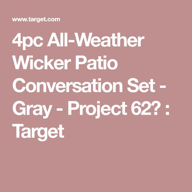 4pc All-Weather Wicker Patio Conversation Set - Gray - Project 62™ : Target