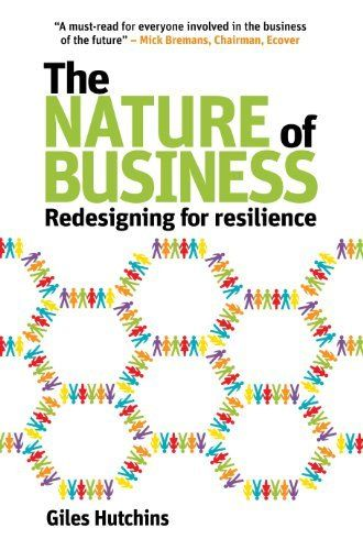 The Nature of Business: Redesigning for resilience by Giles Hutchins, http://www.amazon.co.uk/dp/B00EGWJSJM/ref=cm_sw_r_pi_dp_8vLWub1JAWJVK