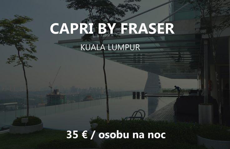 Luxus v hoteli Capri by Fraser – Kuala Lumpur