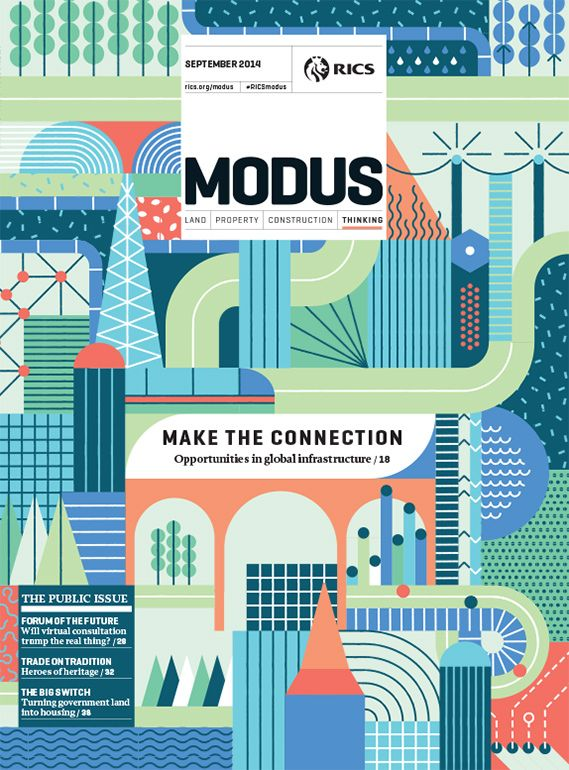 Italian studio La Tigre's cover illustration for Modus, the magazine for the Royal Chartered Institute of Surveyors, promoting a feature on infrastructure and public space.