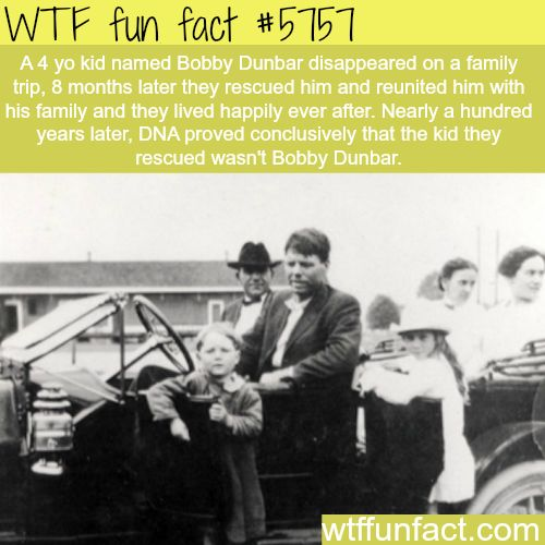The disappearance of Bobby Dunbar - WTF fun facts