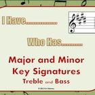 I HAVE….. Who Has……………..  Key Signatures