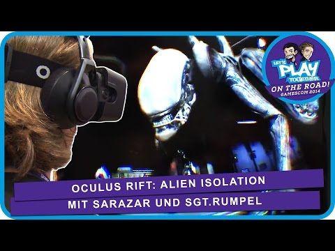 Oculus Rift: Alien Isolation mit Sarazar und SgtRumpel | Gamescom 2014 #vr #virtualreality #virtual reality