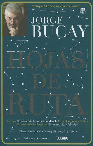 Hojas de ruta (Tercera edición, incluye CD) (Biblioteca jorge bucay. Hojas de ruta) (Spanish Edition) by Jorge Bucay,http://www.amazon.com/dp/6074003882/ref=cm_sw_r_pi_dp_Hdsetb1Z1EM1Z9DT