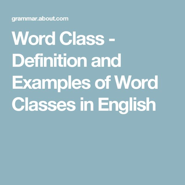 Word Class - Definition and Examples of Word Classes in English