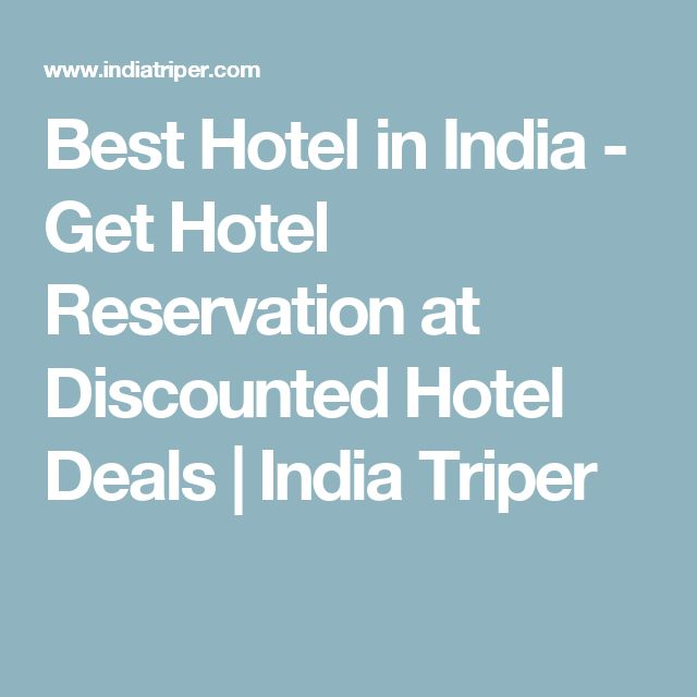 Best Hotel in India - Get Hotel Reservation at Discounted Hotel Deals   India Triper