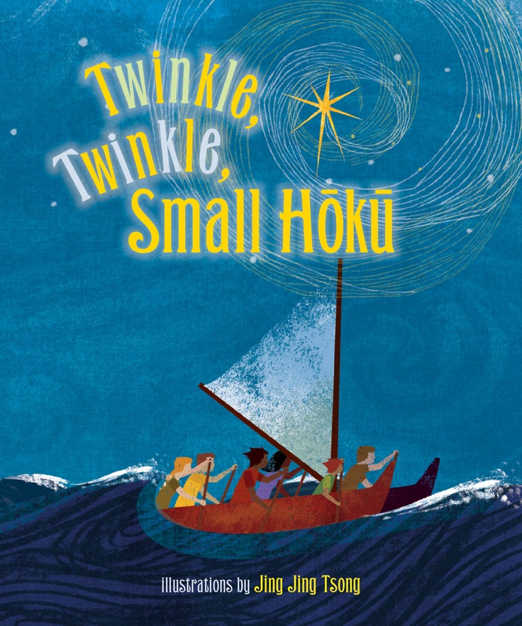 New board book: a Hawaiiana take on a classic rhyme that introduces kids to the concept of traditional Polynesian navigation by the stars. It's a story of perseverance, hope, and comfort--all in a little board book!
