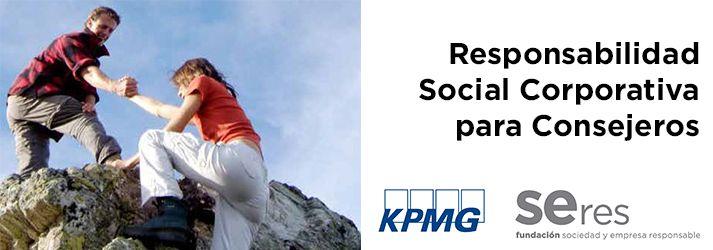 Responsabilidad Social Corporativa para Consejeros Una respuesta a las nuevas recomendaciones de buen gobierno #RSC #RSE #Codigo_Buen_Gobierno #Empresa_Responsable
