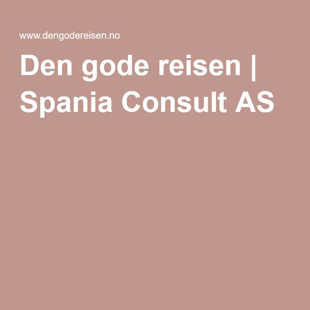 Den gode reisen | Spania Consult AS