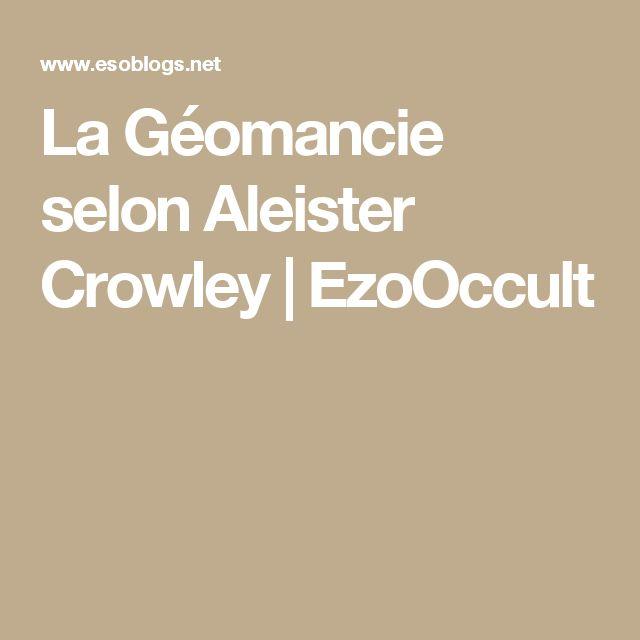 La Géomancie selon Aleister Crowley   EzoOccult